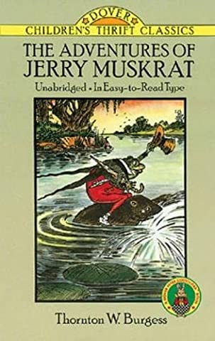 The Adventures of Jerry Muskrat (Dover Children's Thrift Classics) (The Adventures Of Sammy Jay)