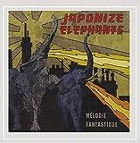 Melodie Fantastique by Japonize Elephants (2013-05-04)