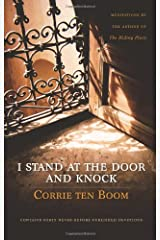 I Stand at the Door and Knock: Meditations by the Author of The Hiding Place Hardcover