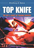 img - for Top Knife: Art and Craft in Trauma Surgery book / textbook / text book