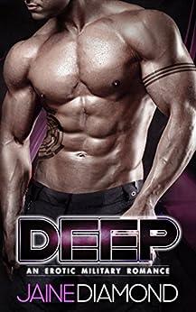 DEEP: An Erotic Military Romance (DEEP, Book 1) by [Diamond, Jaine]
