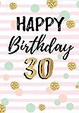 Happy Birthday 30: Keepsake Journal Notebook For