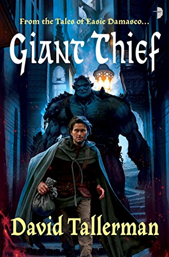 (Giant Thief (The Tales of Easie Damasco))