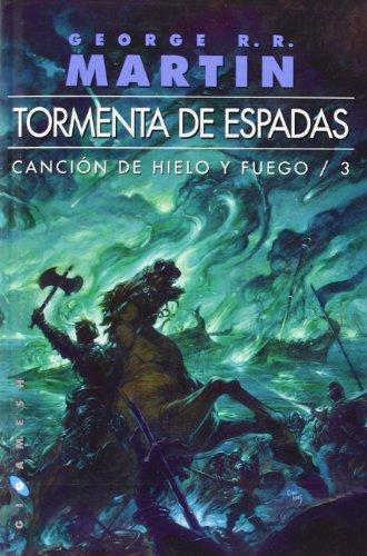 Tormenta De Espadas Cancion De Hielo Y Fuego No3 Gigamesh Omnium Espanol Tapa Blanda 7 Agosto 2017