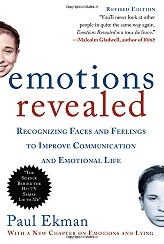 Download Emotions Revealed, Second Edition: Recognizing Faces and Feelings to Improve Communication and Emotional Life pdf