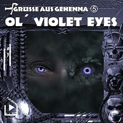 Ol' Violet Eyes (Grüße aus Gehenna 5)