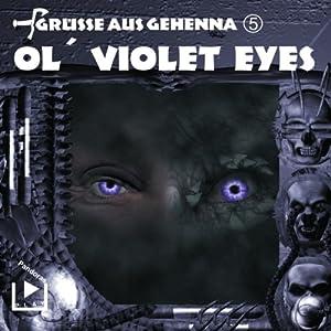 Ol' Violet Eyes (Grüße aus Gehenna 5) Hörspiel