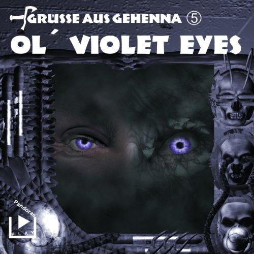 Ol' Violet Eyes: Grüße aus Gehenna - Violet Pandora