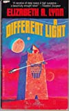 Different Light, Elizabeth A. Lynn, 0425038904