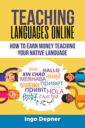 Teaching Languages Online: How to Earn Money Teaching Your Native Language