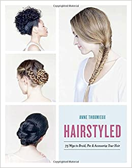 Astounding Hairstyled 75 Ways To Braid Pin Amp Accessorize Your Hair Anne Short Hairstyles For Black Women Fulllsitofus