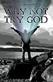 Why Not Try God, C. K. Kake and Tuchy Palmieri, 1439270619