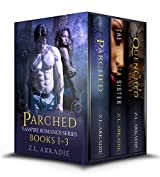 Parched Novel Series, A Paranormal Romance (Books 1-3) (English Edition)