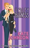Ugley Business, Kate Johnson, 159998718X