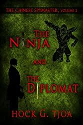 The Ninja and the Diplomat (The Chinese Spymaster, volume 2)