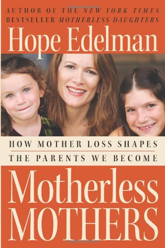 Motherless Mothers CD Hope Edelman