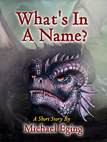 What's In A Name?: Tales from the Lost Horizon by [Eging, Michael]