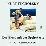 Das Elend mit der Speisekarte | Kurt Tucholsky