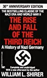 by Shirer, William L. Rise and Fall of the Third Reich (1991) Mass Market Paperback