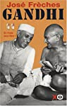Gandhi, tome 2 : Et l'Inde sera libre ! par Frèches
