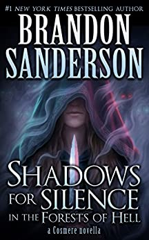 Shadows for Silence in the Forests of Hell (Kindle Single) (Cosmere) by [Sanderson, Brandon]