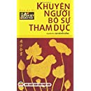Khuyen nguoi bo su tham duc: Duc hai hoi cuong - An Si Toan Thu - Tap 4 (Volume 4) (Vietnamese Edition)