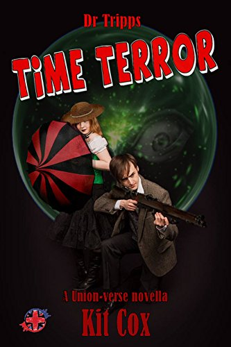 Dr Tripps: Time Terror (Dr Tripps Kaiju Chronicles Book 3)