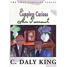 The Complete Curious Mr. Tarrant (The Lost Classics)