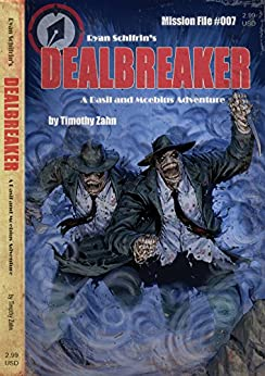 Dealbreaker (A Basil and Moebius Adventure Book 7) by [Zahn, Timothy]
