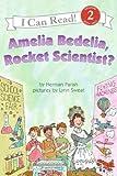 Amelia Bedelia, Rocket Scientist? (I Can Read Books: Level 2) by Herman Parish (1-Feb-2007) Paperback