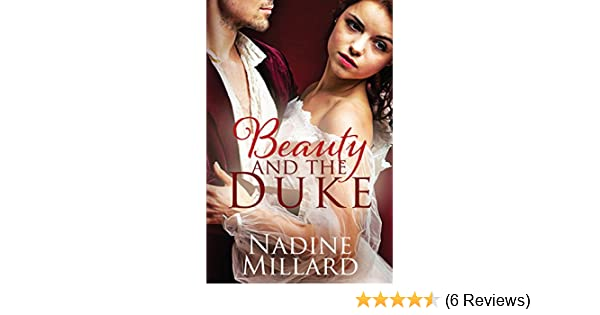 Beauty And The Duke Kindle Edition By Nadine Millard Romance