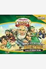 AIO  Classics #4: Bible Eyewitness: The Hall of Faith: 12 Stories of the Bible's Greatest Heroes (Adventures in Odyssey Audio) Audio CD