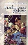 Frankincense and Myrrh, Martin Watt and Wanda Sellar, 0852073062
