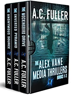 The Alex Vane Media Thrillers: Books 1-3 - Kindle edition by A C