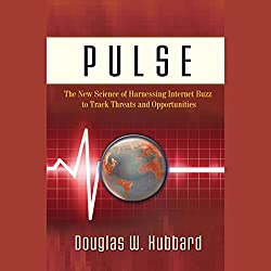 Pulse: The New Science & Technology of Harnessing Internet Buzz to Track Threats and Opportunities