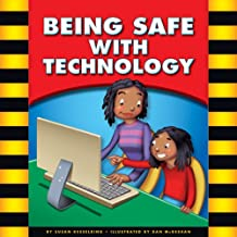 Being Safe with Technology (Be Safe)