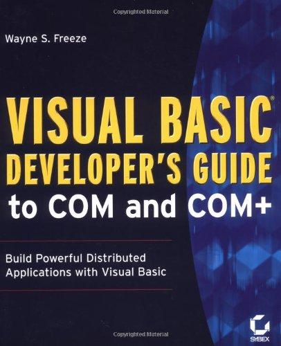 Visual Basic Developer's Guide to COM and COM+