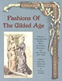 Fashions of the Gilded Age, Volume