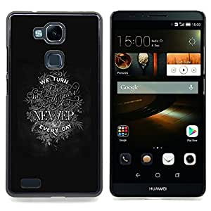 - Newer Inspiring Motivational Text - - Snap-On Rugged Hard Cover Case Funny HouseFOR HUAWEI Ascend Mate 7