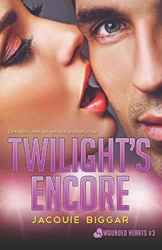 Download Twilight's Encore (Wounded Hearts) (Volume 3) PDF