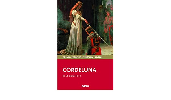 CORDELUNA (CAST) /EDEBE: Elia Barceló: 9788423687183: Amazon.com: Books