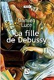 """Afficher """"La fille de Debussy"""""""