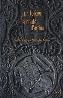 La chute d'Arthur par Tolkien