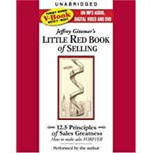 Jeffrey Gitomer's Little Red Book of Selling: 12.5 Principles of Sales Greatness: How to Make Sales Forever [With DVD and Dvdrom] by Jeffrey Gitomer (2008-09-09)