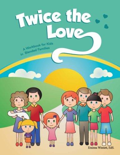Twice the Love A Workbook for Kids