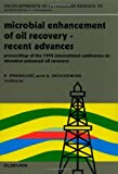 Microbial Enhancement of Oil Recovery : Recent Advances, , 0444896902