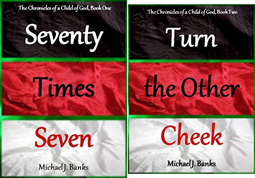 The Chronicles of a Child of God (2 Book Series)