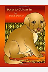 Dogs to Colour In (Coloring Books) Paperback
