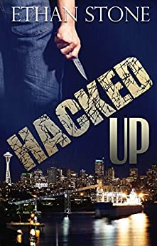 Hacked Up: A Thriller by [Stone, Ethan]