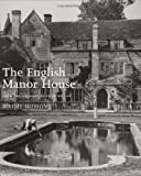 img - for The English Manor House: From the Archives of Country Life book / textbook / text book